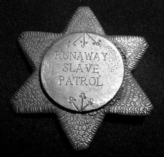Badge, Slave Patrol. Souther U.S., early 1800s.